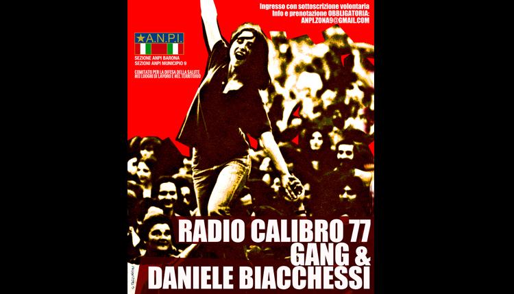RADIO 77 con i GANG e Daniele Biacchessi
