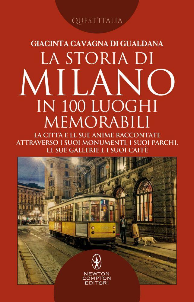 la-storia-di-milano-in-100-luoghi-memorabili-x1000
